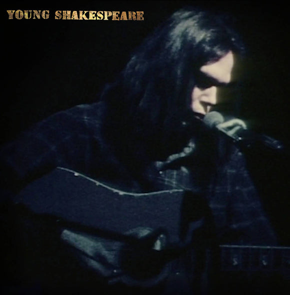YOUNG, NEIL <BR><I> YOUNG SHAKESPEARE LP</I><br><br>