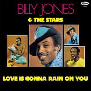 JONES, BILLY & THE STARS <br><i> LOVE IS GONNA RAIN ON YOU (RSD) LP <br>[LIMIT 1 PER CUSTOMER]</I>