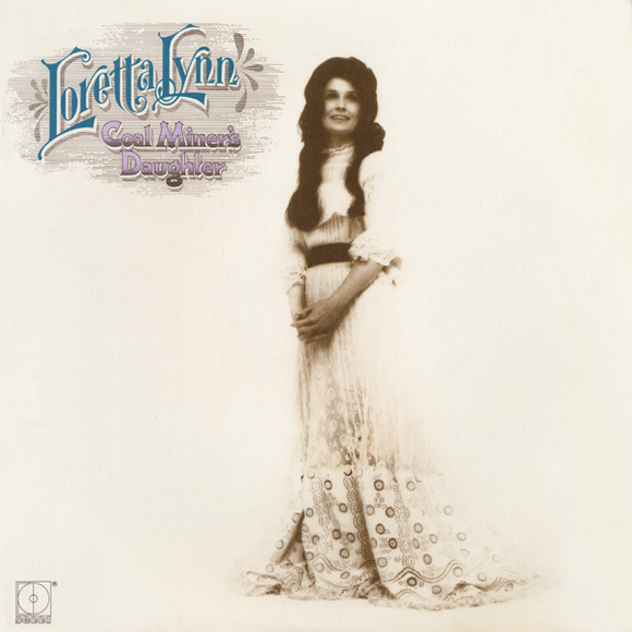 LYNN, LORETTA <BR><I> COAL MINER'S DAUGHTER (50th Anniversary Reissue) LP</I><br><br>
