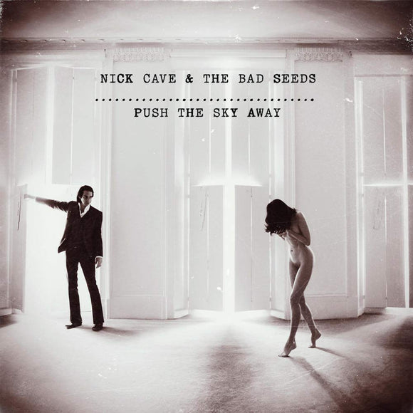 CAVE, NICK & THE BAD SEEDS <BR><I> PUSH THE SKY AWAY [180G] LP</I><BR>