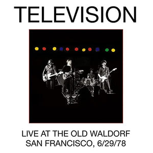 TELEVISION<BR><I>LIVE AT THE OLD WALDORF (6/29/78) 2LP</I>