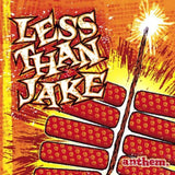LESS THAN JAKE <BR><I> ANTHEM [Indie Exclusive Yellow/Red Vinyl] LP</I>