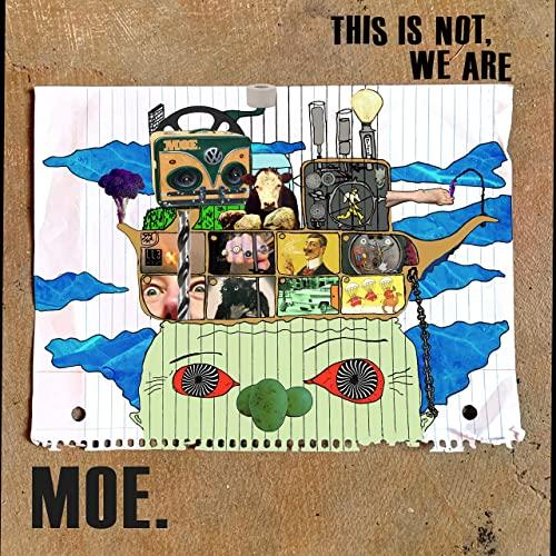 MOE. <BR><I> THIS IS NOT, WE ARE [Blue & White Galaxy Vinyl] LP</I>