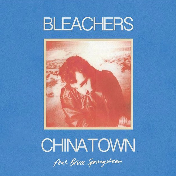 BLEACHERS <BR><I> CHINATOWN (Feat. Bruce Springsteen) [Translucent Red Vinyl] 7