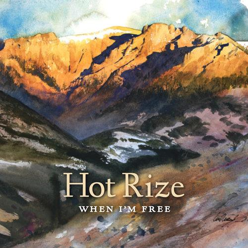 HOT RIZE <BR><I> WHEN I'M FREE LP</I>