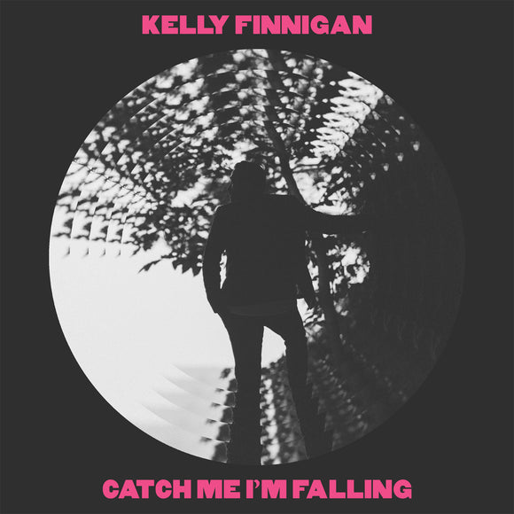 FINNIGAN, KELLY <BR><I> CATCH ME I'M FALLING [Pink Vinyl] 7