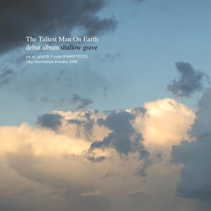 THE TALLEST MAN ON EARTH<BR><I>SHALLOW GRAVE LP</I>