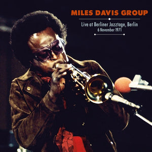 DAVIS, MILES GROUP<BR><I> LIVE AT BERLINER JAZZTAGE, BERLIN '71 LP</I>