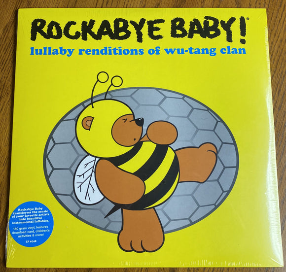 ROCKABYE BABY!<BR><I>LULLABY RENDITIONS OF WU-TANG CLAN LP<br>[LIMIT 1 PER CUSTOMER]</I>