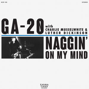 "GA-20 <BR><I> NAGGIN' ON MY MIND [Blue Vinyl] 7""</I><BR><BR><BR>"