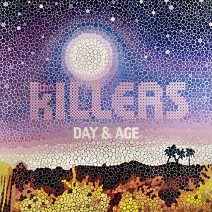 KILLERS, THE<BR><I>DAY & AGE [180G] LP</I>