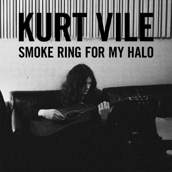 VILE, KURT<BR><I> SMOKE RING FOR MY HALO LP</I>