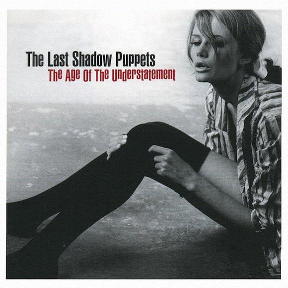LAST SHADOW PUPPETS<BR><I>THE AGE OF THE UNDERSTATEMENT LP</I>