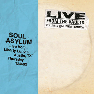 SOUL ASYLUM <BR><I> LIVE FROM LIBERTY LUNCH, TX 12/3/92 (RSD) 2LP</I>