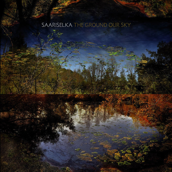 SAARISELKA<BR> <I>THE GROUND OUR SKY [Iridescent Dark Blue Vinyl] LP</i>