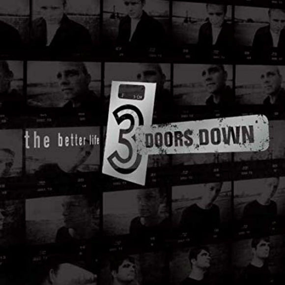 <br>3 DOORS DOWN <BR><I> THE BETTER LIFE 2LP</I>