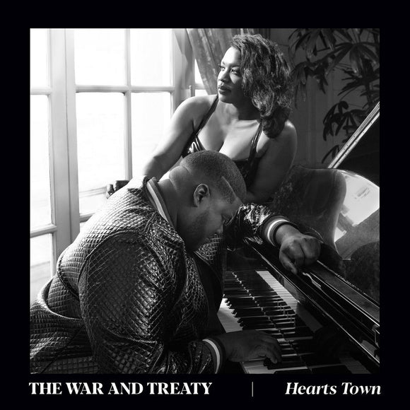 WAR AND TREATY, THE <BR><I> HEARTS TOWN LP</I>