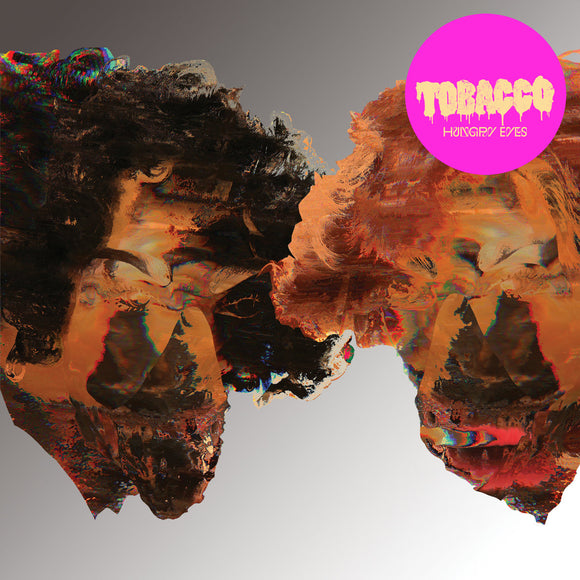 TOBACCO<BR><I>HUNGRY EYES [Limited Gray Vinyl] 7