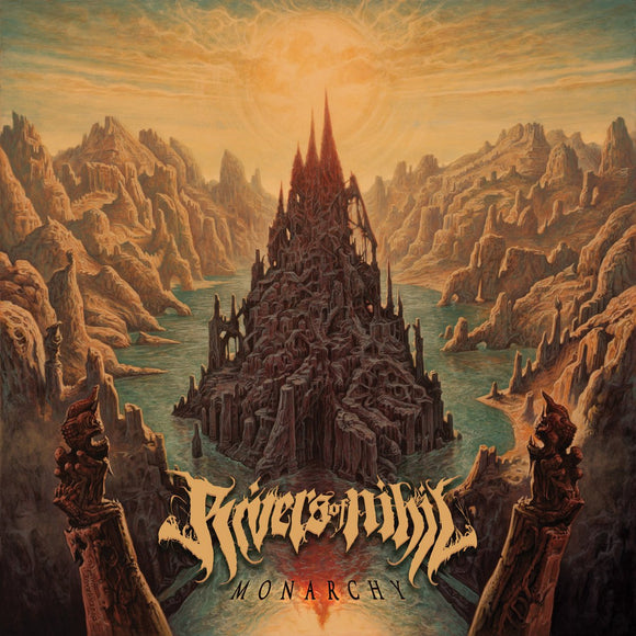 RIVERS OF NIHIL <BR><I>MONARCHY LP</I>