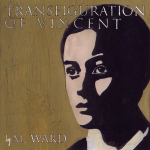 WARD, M.<br><i>TRANSFIGURATION OF VINCENT [Indie Exclusive Blue Vinyl] LP</i>