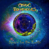 OZRIC TENTACLES <br><i> SPACE FOR THE EARTH [Indie Exclusive Turquoise Vinyl] LP</I>
