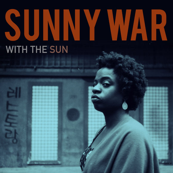 SUNNY WAR <BR><I> WITH THE SUN [Indie Exclusive Red Vinyl] LP</I>