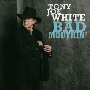 WHITE, TONY JOE <BR><I> BAD MOUTHIN' [Sky Blue Vinyl] LP</I>