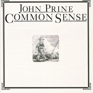 PRINE, JOHN <BR><I> COMMON SENSE [180G] LP</I>