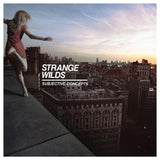 STRANGE WILDS <br><i> SUBJECTIVE CONCEPTS [Loser Edition White Vinyl] LP</i>