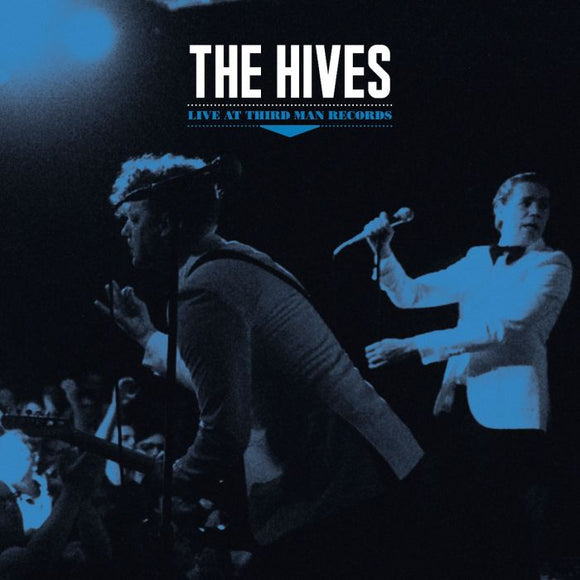 HIVES, THE <BR><I> LIVE AT THIRD MAN RECORDS LP</I>