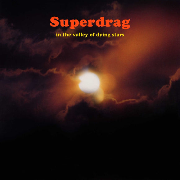 SUPERDRAG <BR><I> IN THE VALLEY OF DYING STARS [Indie Exclusive Color Vinyl] LP</I>