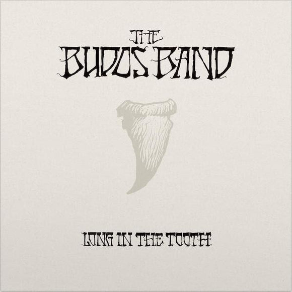 BUDOS BAND <BR><I> LONG IN THE TOOTH [Daptone Authorized Dealer Edition] LP</I>