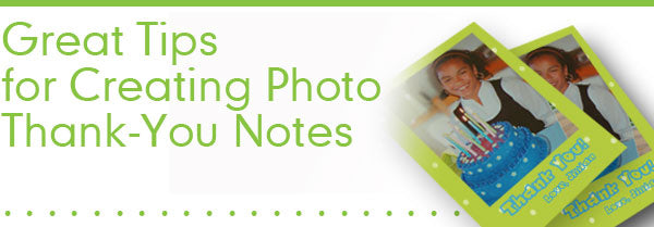 Great Tips for Creating Photo Thank You Notes