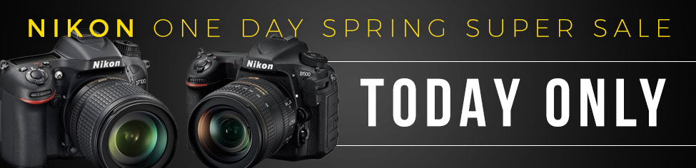 Nikon DSLR and Lenses One Day Spring Sale. 24 Hours Only.