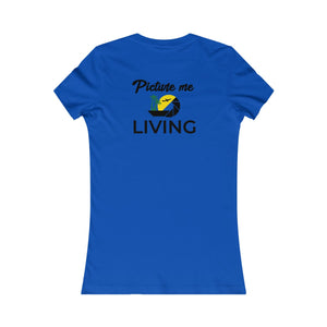 Women's Favorite Tee #PICTUREMELIVING (color logo)