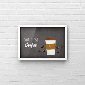 But First Coffee | Wall Art | Quote | Landscape