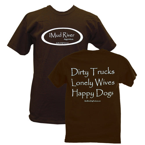Mud River Dog Products T-Shirts