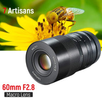 7artisans 60mm f2. 8 1:1 Manual Macro Focus Lens APS-C for Canon EOS M50 M6 Sony E Mount M4/3 GH5 Fuji X-mount Mirrorless Camera