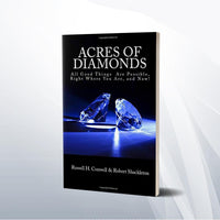 Acress of diamonds by Russell H. Conwell  Paper back