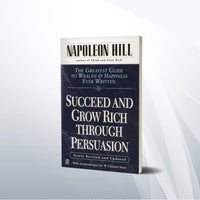 Succeed and grow rich through persuasion by Napoleon Hill   Paper back