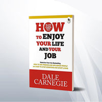 How to enjoy your life and your job by Dale Carnagie  Paper back