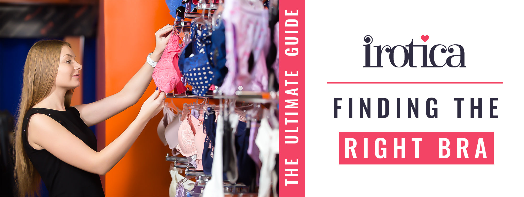 Finding The Right Bra – The Ultimate Guide