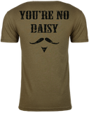 You're No Daisy OD Green