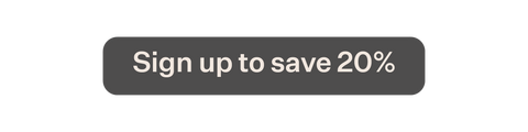 Sign up to save button