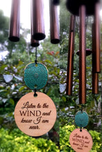 Load image into Gallery viewer, Personalized Memorial Wind Chime in Sympathy Wind PRIME Rush Shipping for Funeral Loss in Memory of Loved One Copper Listen to the Wind Memorial Garden Remembering a loved one