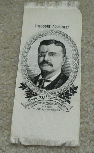 RARE Original 1904 St. Louis Exposition Stitched Theodore Roosevelt Award Ribbon