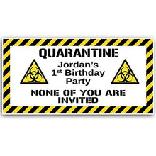 Load image into Gallery viewer, Paper Blast Quarantine Birthday Banner