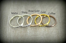 Load image into Gallery viewer, Simple Xpressions Personalized Stackable Name Ring - Stacking Rings - Matte, Shiny, Rose Gold, Gold and Coffee Colors - 3mm Width Matte - Shiny - Rose Gold - Gold - Coffee