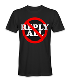 I don't reply to all t-shirt