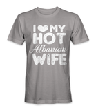 I love my hot Albanian wife country t-shirt